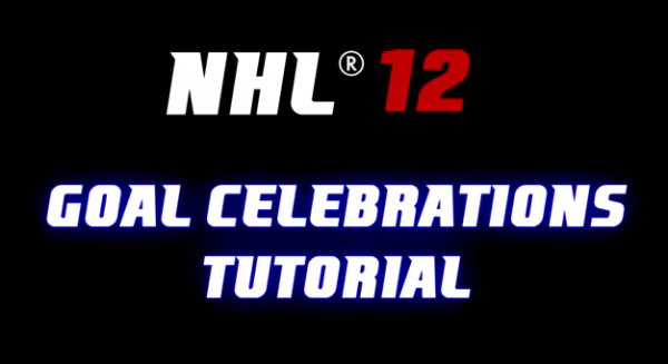 NHL 12 Tips: Goal Celebrations