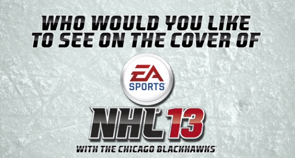 EA SPORTS NHL 13 Cover Vote – Blackhawks Make their Picks